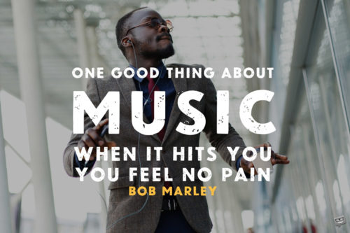 Music quote to share, on an image with man wearing headphones and dancing in the street.