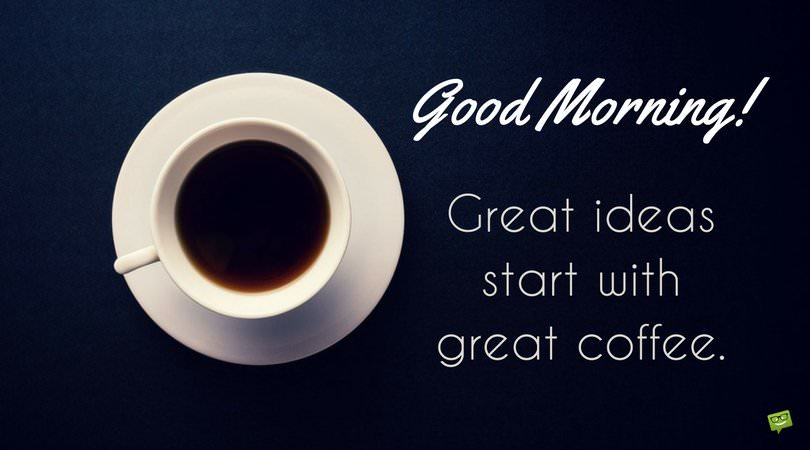 good morning quote on photo coffee