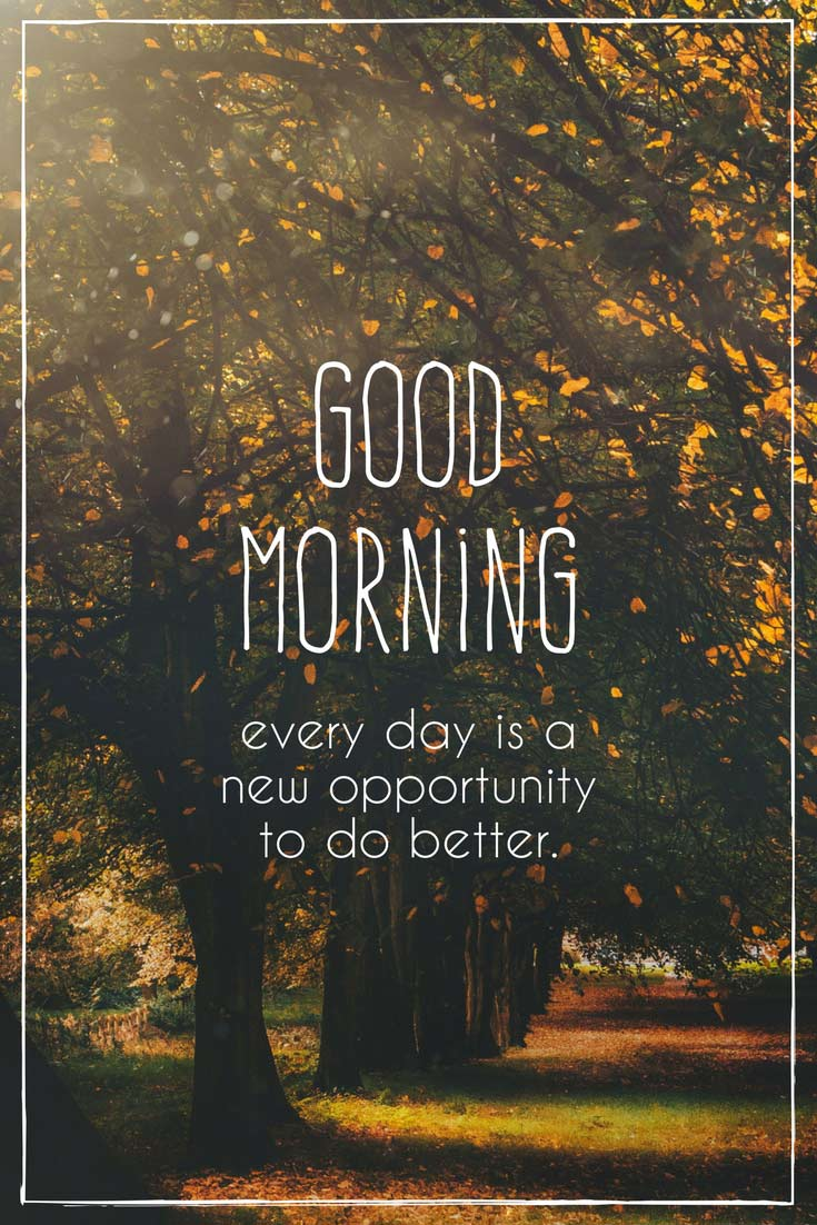 Fresh Inspirational Good Morning Quotes for the Day | Get ...