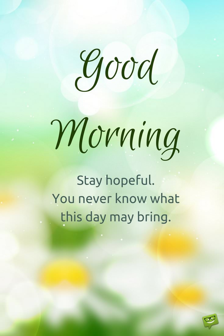 Good Morning Did You Sleep Well In French : Fresh inspirational good morning quotes for the day part