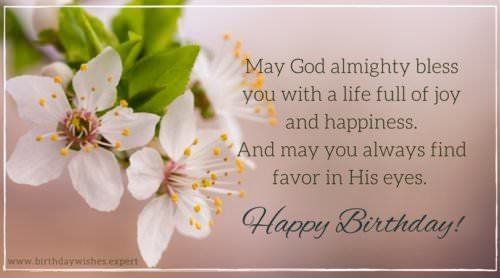 May God Almighty Bless You With A Life Full Of Joy And Happiness