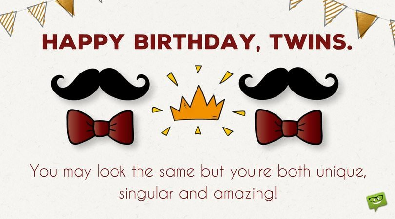 happy birthday twins images Happy Birthday to You and to You | Birthday Wishes for Twins happy birthday twins images