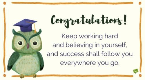 Congratulations! Keep working hard and believing in yourself and success shall follow you everywhere you go.