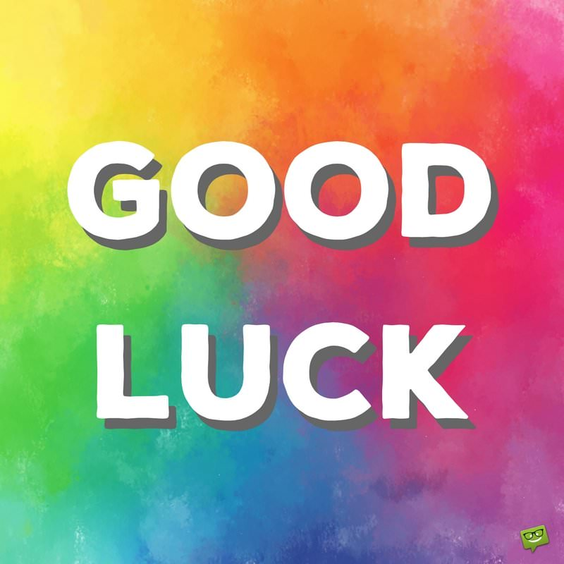 Good luck wishes to a friend