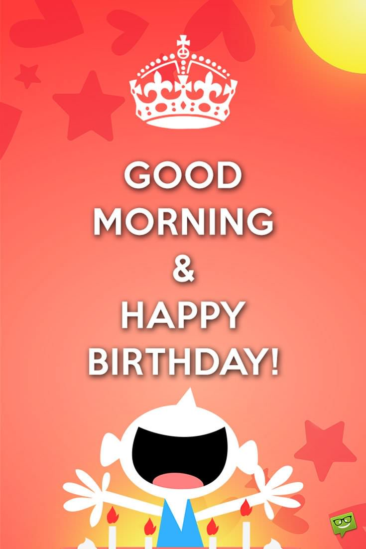 Happy Birthday Message Bangla ~ Wake up it s your day good morning and happy birthday