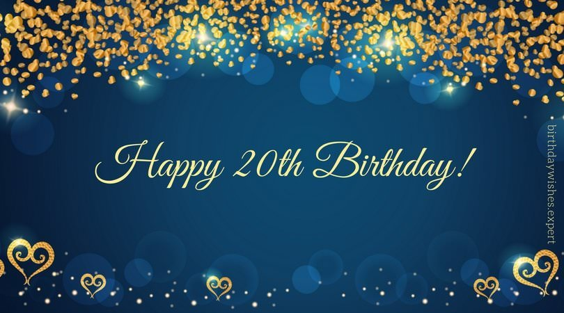 20th Birthday Wishes & Quotes for their Special Day