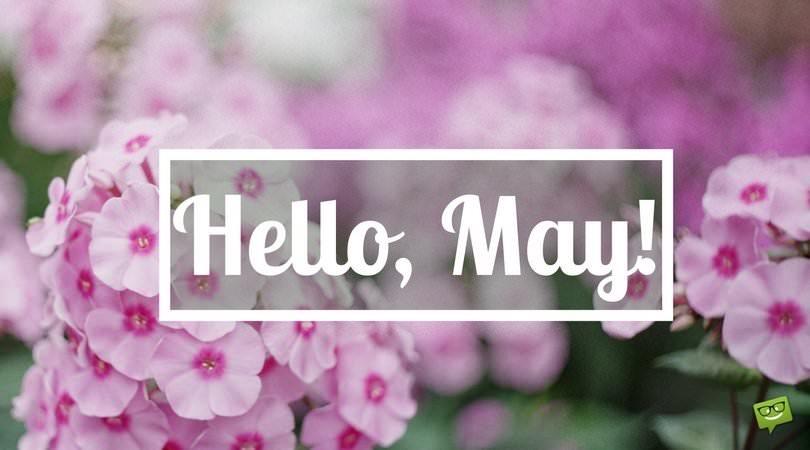 Hello,, May!