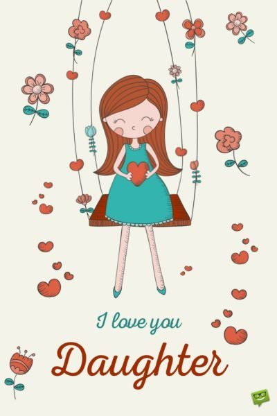 Sweet ?I Love You? Messages and Quotes for my Children