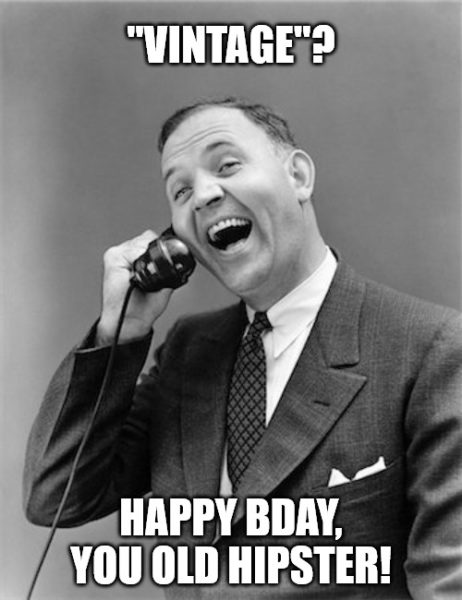 Vintage man on the phone Happy Birthday Old man meme.