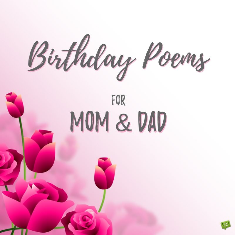 Poems To Send Your Mother And Father For Their Birthday