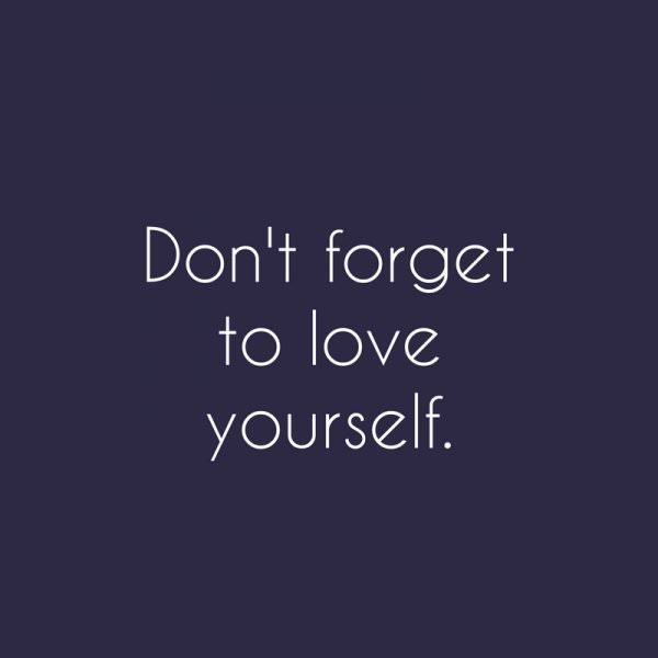 Don't forget to love yourself. Soren Kierkegaard