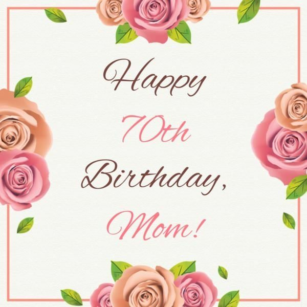 Happy 70th Birthday, Mom!