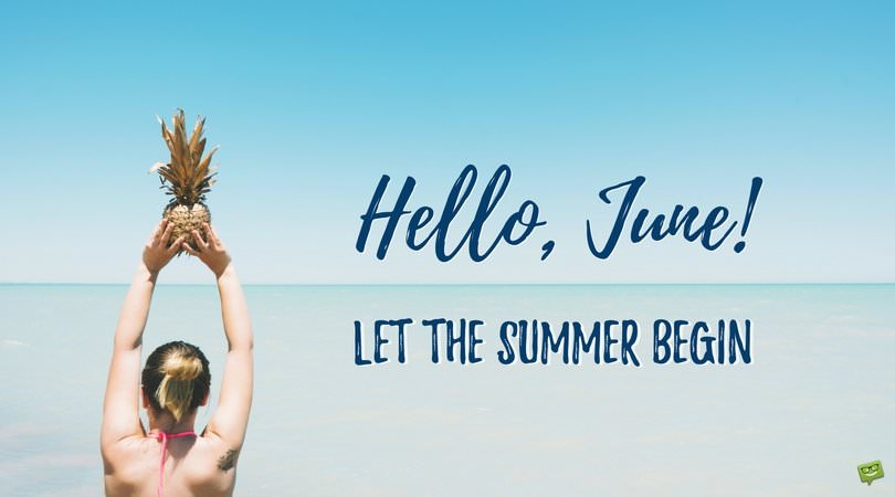 Hello, June! | An Image Album to Welcome Summer