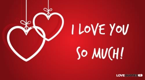 I love you so much!