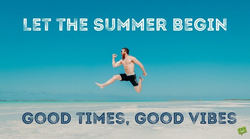 Let the summer begin. Good times, good vibes.