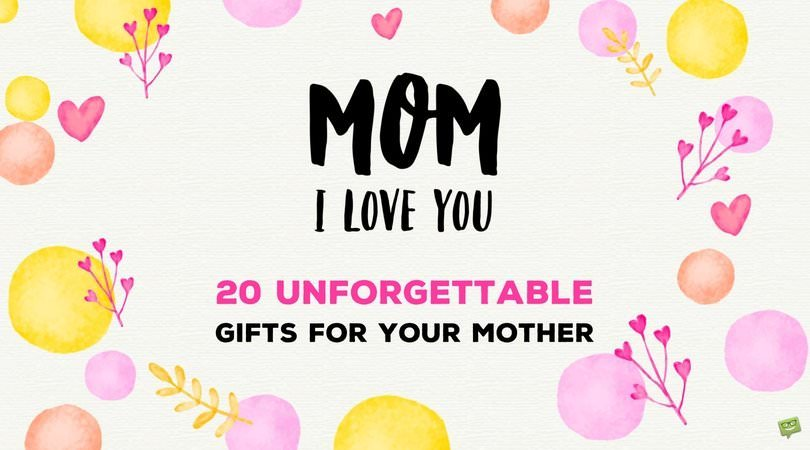 The Perfect Birthday Gift List For Mom 20 Ideas For Her