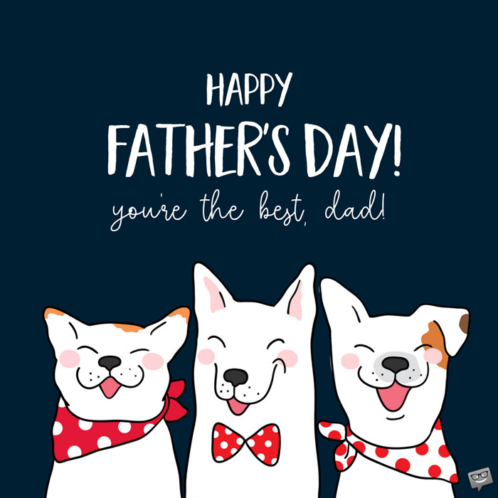 father s day wishes a day to honor dad
