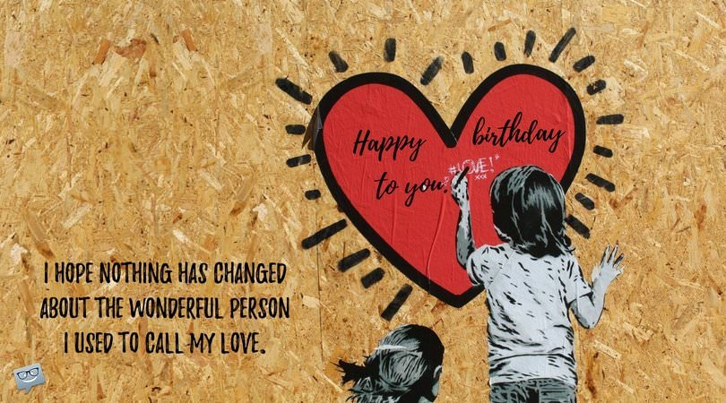 Birthday Wishes and Poems for my Ex-Girlfriend