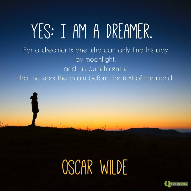Quote About Dreamers By Oscar Wilde
