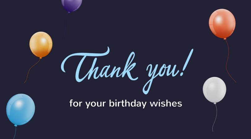 65 thank you status updates for birthday wishes m4hsunfo Gallery