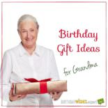 Birthday Gift Ideas for Grandma.