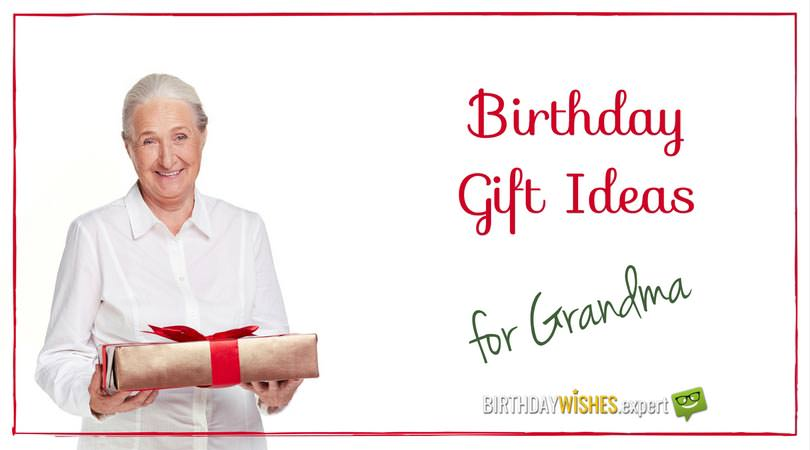 10 1 Heart Warming Birthday Gifts For Grandma