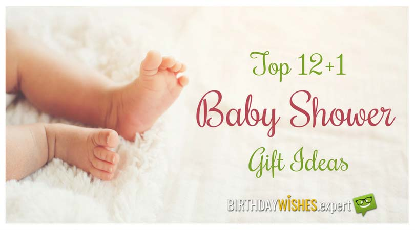 Top 12+1 Baby Shower Gift Ideas