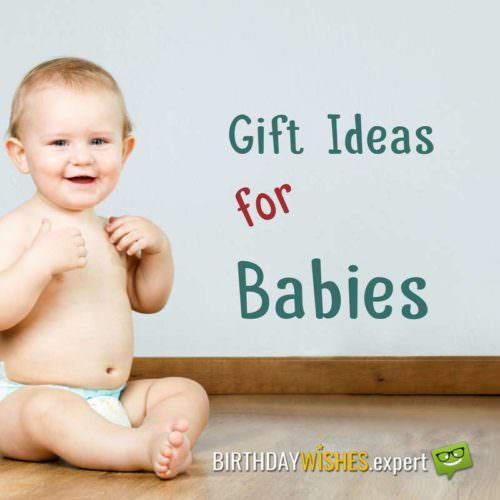 Gift Ideas for Babies.