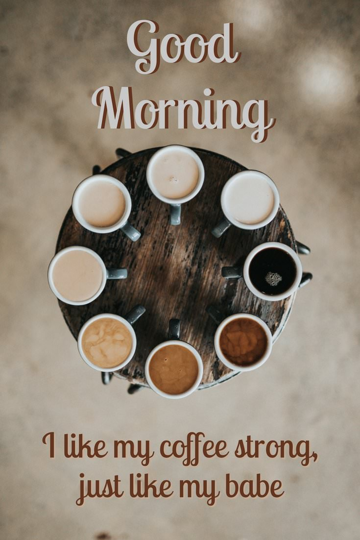 Good Morning Babe : Of the most popular good morning quotes for your love