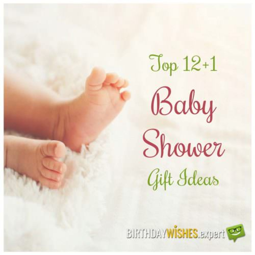 Top 12+1 Baby Shower Gift Ideas.