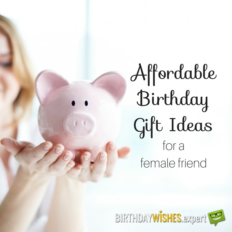 20 Affordable Birthday Gift Ideas For A Female Friend