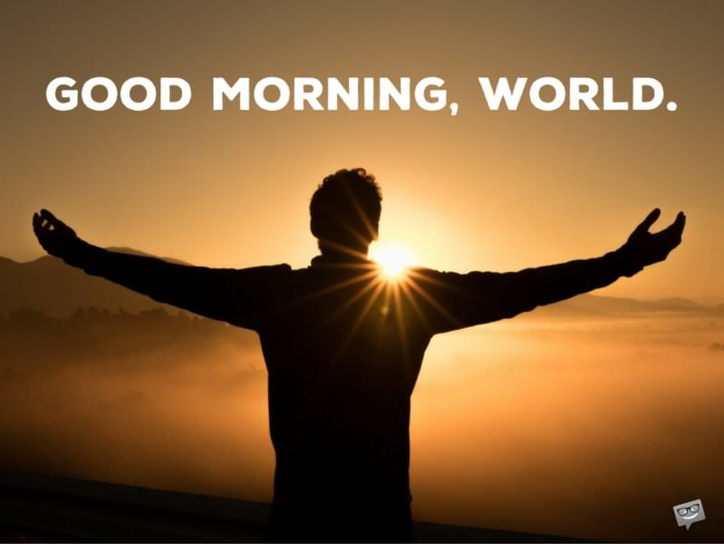 16 1 most popular good morning quotes for friends for World good images