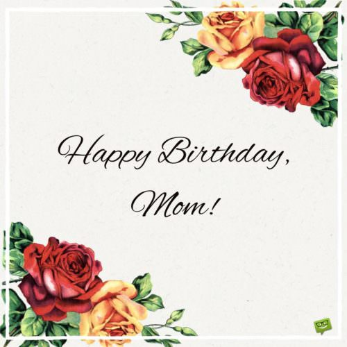 Best Mom in the World – Happy Birthday Mom Greetings