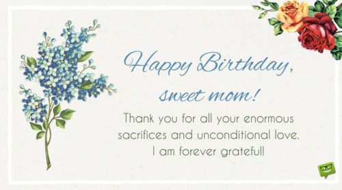 Happy Birthday, sweet mom! Thank you for all your enormous sacrifices and unconditional love. I'm forever grateful.