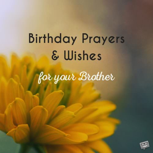 Birthday Prayers For Brothers