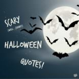 Scary Halloween Quotes.