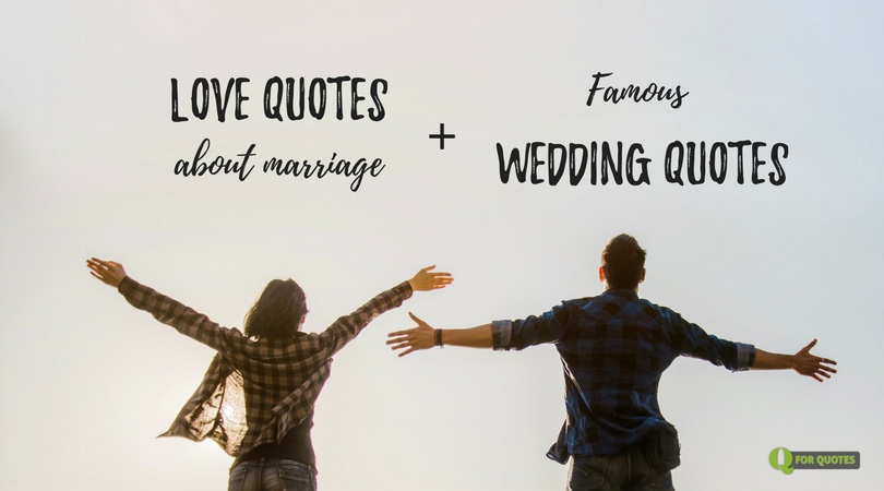 Love Quotes About Marriage | From Jokes to True Love