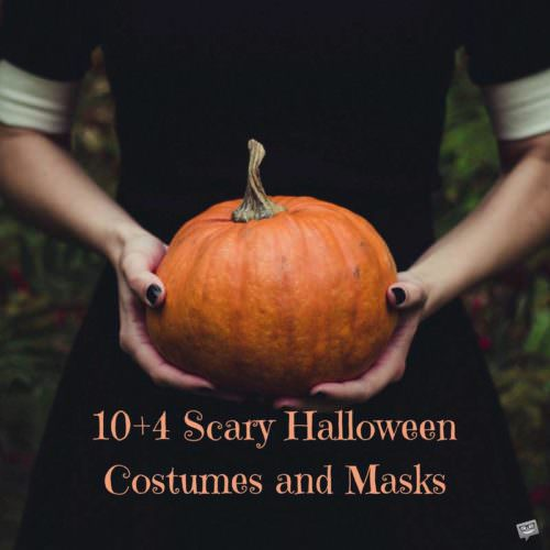 Ideas for Scary Halloween costumes.