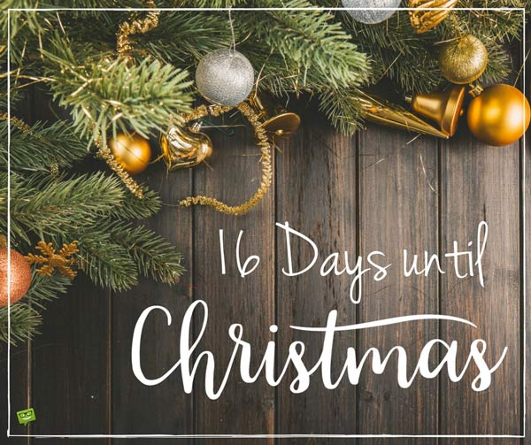 16 days until christmas - Countdown Till Christmas Decoration