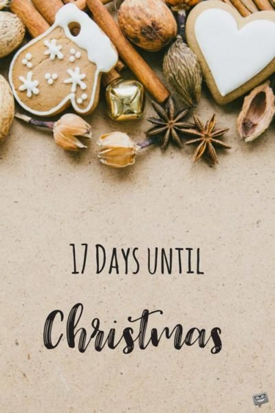 17 Days until Christmas.
