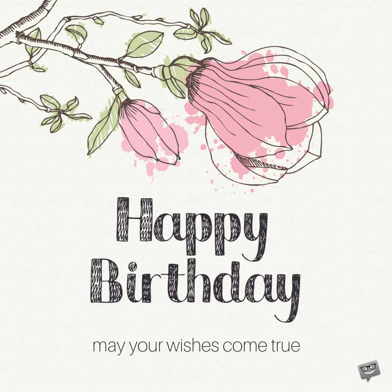 Happy Birthday May All Your Wishes Come True