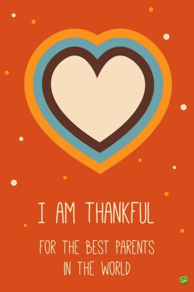 42 Grateful Thanksgiving Day Messages For Parents