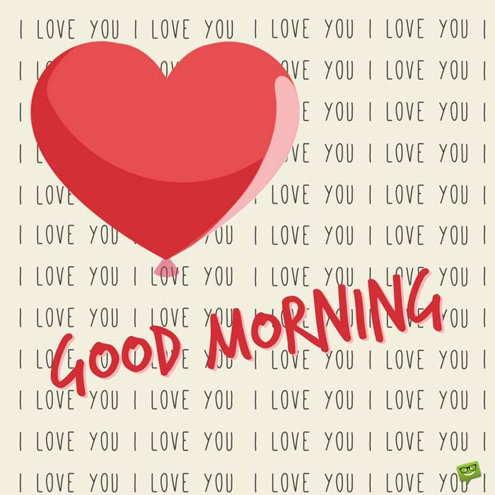 Wallpaper Good Morning I Love You : I Love You Good Morning Pics - wallpaper hd