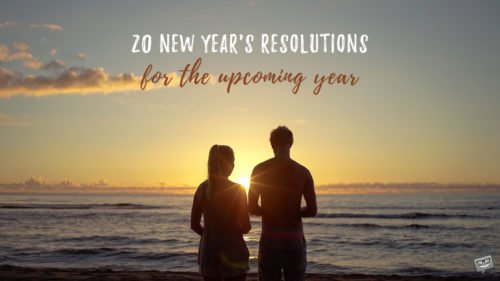 20 New Year's Resolutions for the upcoming year