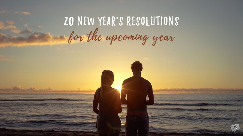 20 Solid New Year's Resolutions for the Upcoming Year