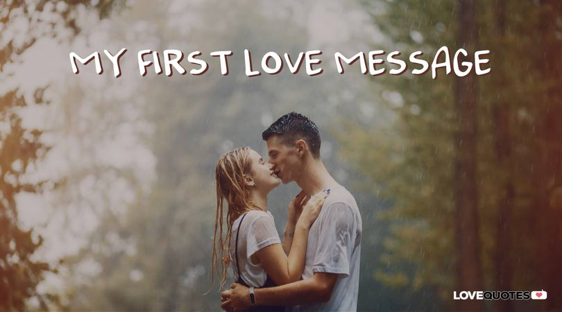 My First Love Message