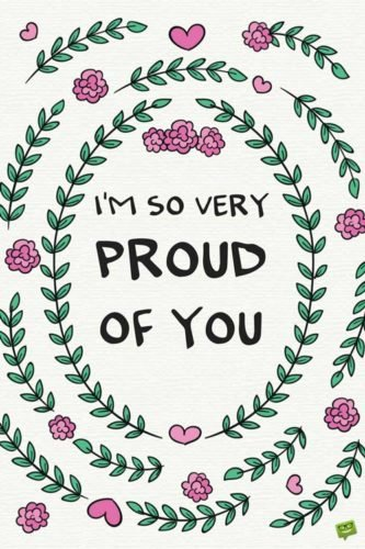 I'm so very proud of you!