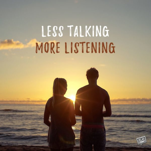 Less Talking | More Listening