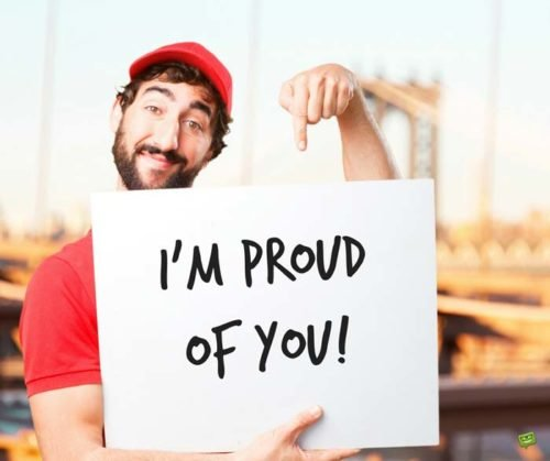 I'm proud of you.