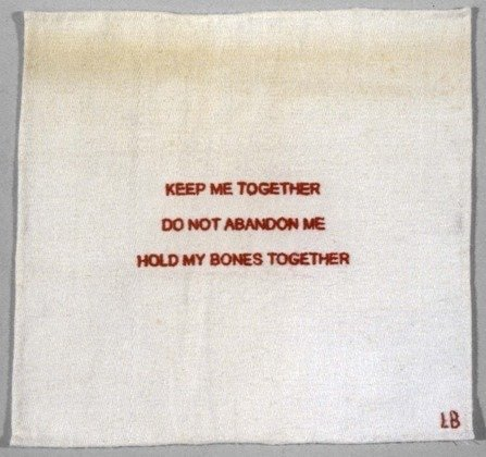 Louise Bourgeois, keep me together/do not abandon me/keep my bones together, 1990